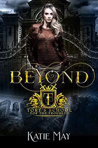 Beyond: A High School Bully Romance