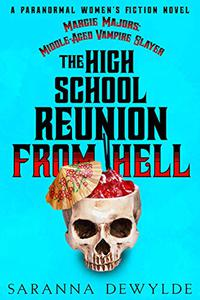 The High School Reunion From Hell