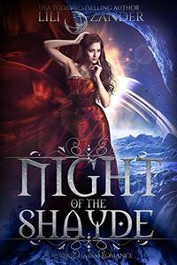 Night of the Shayde: A Reverse Harem Romance