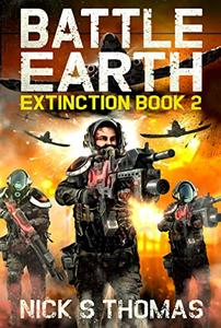 Battle Earth: Extinction Book 2