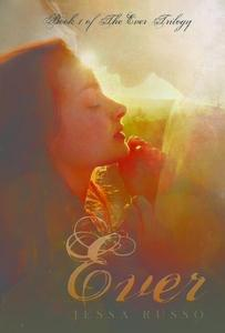 Ever: A Young Adult Paranormal Romance
