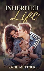 Inherited Life: A Paranormal Romantic Suspense