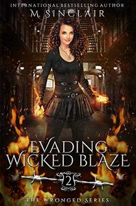 Evading Wicked Blaze