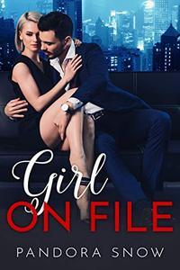 Girl on File: An Enchanting Billionaire Instalove Story