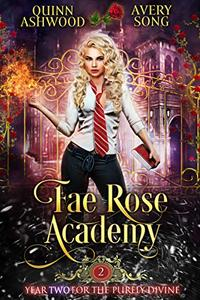 Fae Rose Academy: Year Two