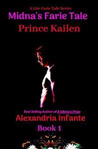 Midna's Farie Tale: Prince Kailen...