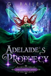 Adelaide's Prophecy