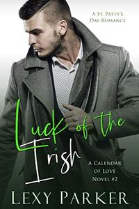 Luck of the Irish: A St. Patty's Day Romance