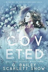 Coveted : A Dark High School Romance