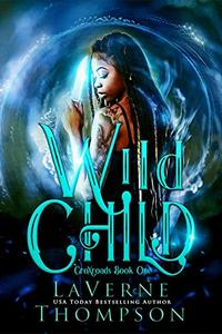 Wild Child: CroXroads