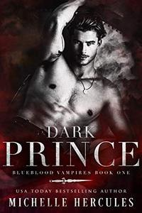 Dark Prince: A Vampire Paranormal Romance