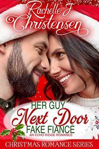 Her Guy Next Door Fake Fiancé
