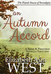 An Autumn Accord: A Pride and Prejudice Novella Variation