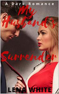 My Husband's Surrender
