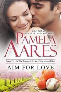 Aim For Love: (Contemporary Romance)