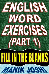English Word Exercises (Part 1): Fill In the Blanks