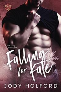 Falling for Kate: An Angel's Lake Novella
