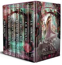 Kingdom of Thorns and Dreams: A Limited Edition of Sleeping Beauty Retellings