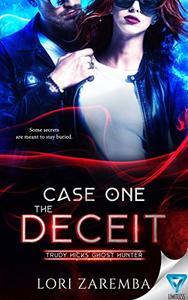 Case One ~ The Deceit