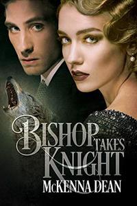 Bishop Takes Knight