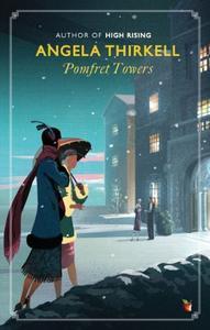 Pomfret Towers: A Virago Modern Classic