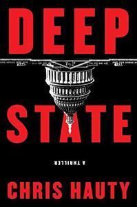 Deep State: A Thriller