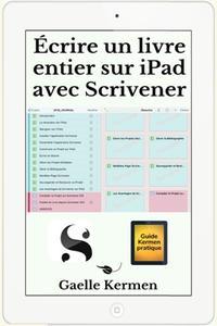 Écrire un livre entier sur iPad avec Scrivener