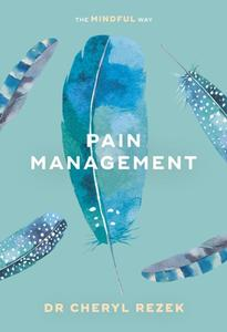 Pain Management: The Mindful Way