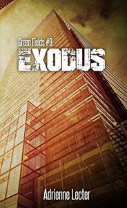 Exodus: Green Fields #9