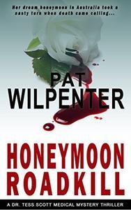 Honeymoon Roadkill: Romantic Suspense Thriller