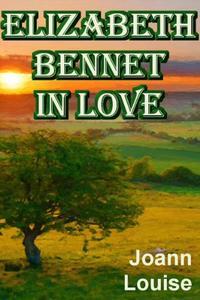 ELIZABETH BENNET IN LOVE
