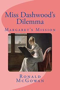 Miss Dashwood's Dilemma: Margaret's Mission