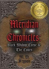 Meridian Chronicles: Black Widow Curse & The Coven