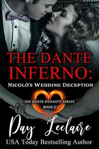 Nicolò's Wedding Deception (The Dante Dynasty Series: Book #3): The Dante Inferno