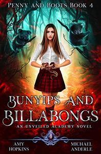 Bunyips and Billabongs: An Unveiled Academy Novel