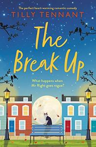 The Break Up: The perfect heartwarming romantic comedy