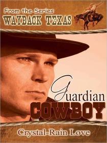 Guardian Cowboy