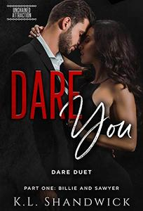 DARE You: DARE Duet Part One Billie and Sawyer