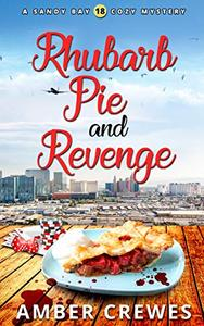 Rhubarb Pie and Revenge