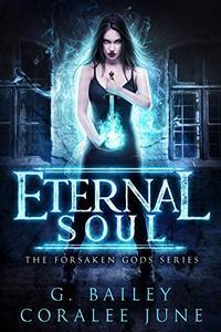 Eternal Soul: A Dark Reverse Harem Romance