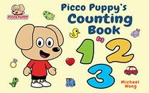 Picco Puppy's Counting Book: Counting Book for Toddlers, Preschoolers, Boys & Girls.