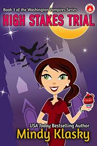 High Stakes Trial (Washington Vampires