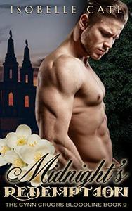Midnight's Redemption (A Paranormal Romance A Vampire Werewolf Hybrid Series)