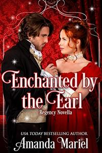 Enchanted By The Earl
