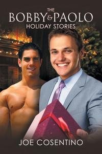 The Bobby and Paolo Holiday Stories