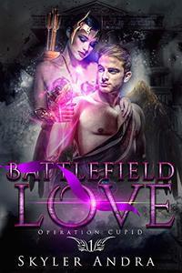Battlefield Love: A Mythological Reverse Harem Romance