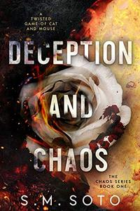 Deception and Chaos
