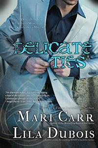 Delicate Ties
