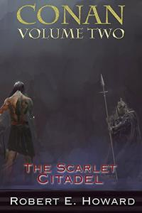 Conan Volume Two: The Scarlet Citadel