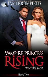 Vampire Princess Rising